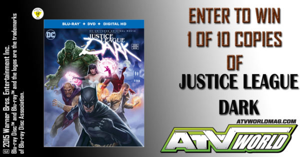 Enter to Win A Copy of Justice League DARK