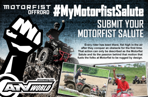 #MyMotorfistSalute Photo Contest presented by Motorfist and ATV World
