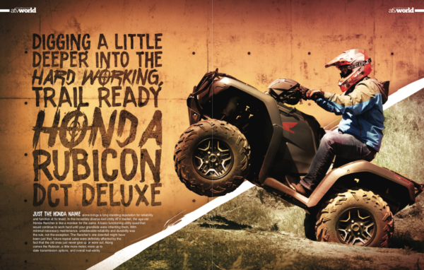 DIGGING A LITTLE DEEPER INTO THE HARD WORKING, TRAIL READY HONDA RUBICON DCT DELUXE