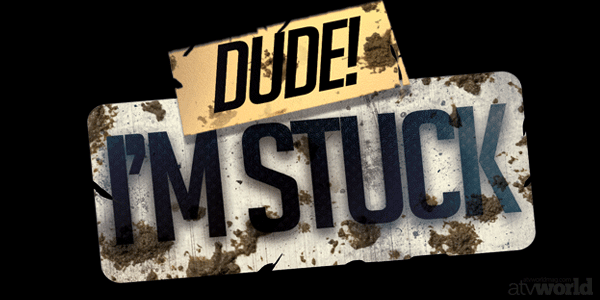 """ATV World Magazine's NEW Segment, """"Dude I'm Stuck"""""""