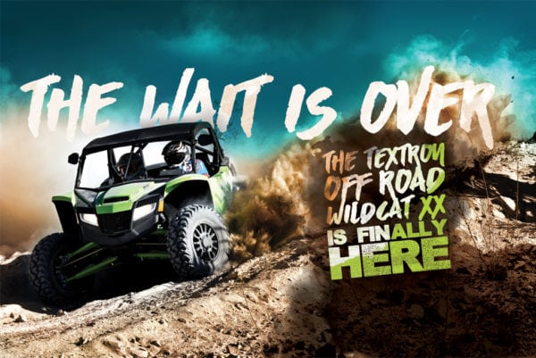 THE TEXTRON OFF ROAD WILDCAT XX IS HERE