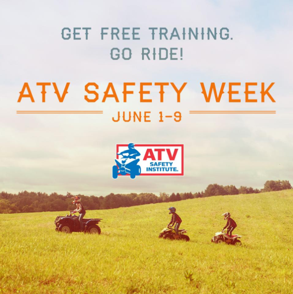ATV SAFETY INSTITUTE'S 6TH ANNUAL ATV SAFETY WEEK