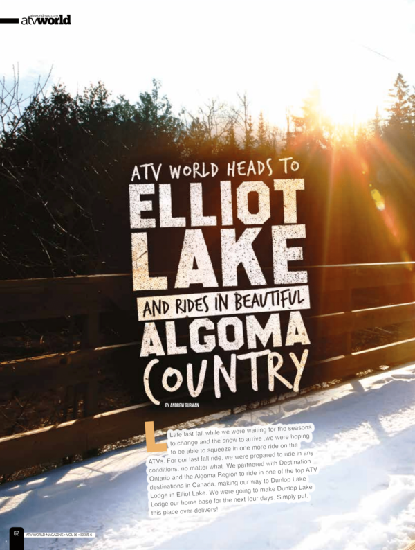 ATV WORLD HEADS TO ELLIOT LAKE AND RIDES IN BEAUTIFUL ALGOMA COUNTRY
